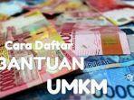 daftar-bantuan-umkm-2021-simak-cara-daftar-umkm-2021-cek-syarat-dan-cara-daftar-blt-umkm.jpg