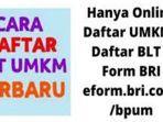 daftar-eform-bri-login-wwwdepkopgoid-daftar-umkm-online-klik-eformbricoidbpum-dapat-24-juta.jpg