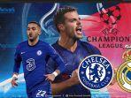 final-ucl-2021-kapan-jadwal-bola-hari-ini-chelsea-vs-real-madrid-semi-final-liga-champions-2021.jpg