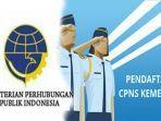 formasi-cpns-kementerian-perhubungan-2021-syarat-cara-daftar-cpns-kemenhub-login-sscasnbkngoid.jpg