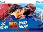 hasil-milan-vs-inter-2021-liga-italia-derby-della-madonnina-koneksi-martinez-lukaku-bungkam-milan.jpg
