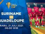 hasil-suriname-vs-guadeloupe-piala-emas-concacaf-2021-hari-ini-rabu-21-juli-2021.jpg