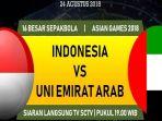 indonesia-vs-uni-emirat-arab_20180821_142013.jpg