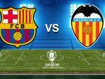 jadwal-barcelona-vs-valencia-di-final-copa-del-rey.jpg