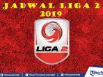 jadwal-liga-2-2019-pekan-8-besok-senin-297-persik-vs-persatu-psim-vs-persewar-persis-vs-sulut.jpg