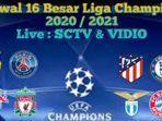 jadwal-liga-champion-2021-dini-hari-nanti-live-sctv-mulai-rabu-10-maret-2021.jpg