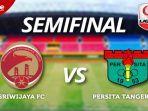 jadwal-live-semifinal-liga-2-live-tvone-persita-vs-sriwijaya-fc.jpg