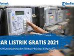 kabar-listrik-gratis-2021-apakah-pln-masih-gratis-cek-skema-baru-stimulus-listrik-pln-juni-2021.jpg