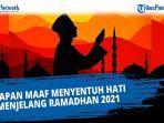 kata-kata-minta-maaf-menjelang-bulan-ramadhan-1442-h-cocok-buat-pesan-dan-update-status-di-medsos.jpg