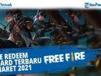 kode-redeem-ff-reward-terbaru-17-maret-2021-segera-klaim-kode-redeem-free-fire-maret-2021.jpg