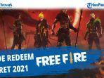 kode-redeem-ff-reward-terbaru-20-maret-2021-segera-klaim-kode-redeem-free-fire-maret-2021.jpg
