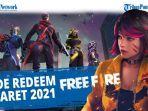 kode-redeem-ff-reward-terbaru-6-maret-2021-tukarkan-kode-redeem-free-fire-bulan-maret-2021-a.jpg