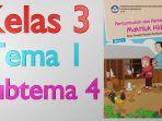 kunci-jawaban-ulangan-kelas-3-tema-1-subtema-4.jpg
