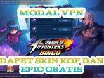 link-download-vpnlat-cara-baru-dapat-skin-kof-bingo-gratis-bisa-dapat-7-skin-epic-mobile-legends.jpg