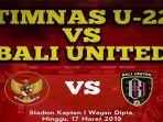 link-live-streaming-timnas-indonesia-u22-vs-bali-united.jpg