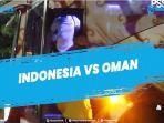 live-score-indonesia-vs-oman-terbaru-pantau-hasil-timnas-indonesia-vs-oman-di-link-berikut.jpg