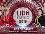 live-stream-lida-indosiar-2019-grup-7-top-36-nanti-malam-saksikan-aksi-panggung-duta-pilihanmu.jpg