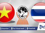 live-stream-vietnam-vs-thailand-live-matchday-3-penentu-juara-grup-a-piala-aff-u22.jpg