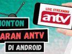 live-streaming-antv-hari-ini-edisi-tayang-jumat-26-maret-2021-cek-acara-antv-sekarang-live.jpg