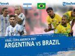 live-streaming-brasil-vs-argentina-final-copa-america-2021-live-indosiar-dan-videocom.jpg