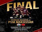 live-streaming-final-piala-indonesia-psm-makassar-vs-persija-jakarta-di-rcti-segera-berlangsung.jpg