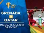 live-streaming-grenada-vs-qatar-piala-emas-concacaf-2021-minggu-18-juli-2021-live-streaming-mola-tv.jpg