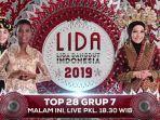 live-streaming-lida-2019-top-28-grup-7-malam-ini-siapa-yang-akan-lolos-ke-babak-top-21-besar.jpg