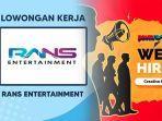 lowongan-kerja-2021-di-rans-entertainment-dibuka-nih-peluang-karir-di-badan-usaha-raffi-ahmad.jpg