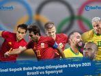 olimpiade-tokyo-spanyol-vs-brazil.jpg