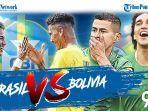 prediksi-brasil-vs-bolivia-kualifikasi-piala-dunia-2022-live-molatv-besok-pagi-sabtu-10-oktober-2020.jpg