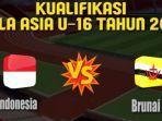 prediksi-indonesia-vs-brunei-piala-asia-afc-u16.jpg