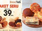 promo-breadtalk-30-juni-2020-paket-seru-mulai-rp-39000-pilihan-roti-best-seller-buruan.jpg