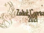 ramalan-zodiak-capricorn-2021.jpg