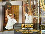 selamat-eric-juara-masterchef-indonesia-season-6-firhan-kalah-unggul-di-duplicate-dish.jpg