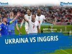 siaran-langsung-8-besar-euro-2021-ukraina-vs-inggris-lengkap-prediksi-skor-dan-susunan-pemain.jpg