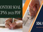 soal-cpns-2021-pdf-bkn-beberkan-sistem-kelulusan-dan-bobot-penilaian-seleksi-cpns-2021.jpg