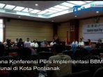 suasana-konferensi-pers-implementasi-bbm-non-tunai-di-kota-pontianak.jpg