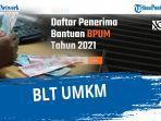 terbaru-nama-penerima-blt-umkm-2021-cek-eformbricoidbpum-login-atau-httpsbanpres-bpumcoid.jpg