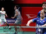 update-hasil-malaysia-masters-2020-greysiaapriyani-susul-ahsanhendra-marcuskevin-duel-senegara.jpg