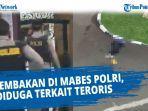 video-detik-detik-seorang-perempuan-terduga-teroris-ditembak-mati-di-mabes-polri-tadi-sore.jpg
