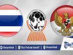 video-jadwal-link-live-streaming-thailand-vs-indonesia.jpg