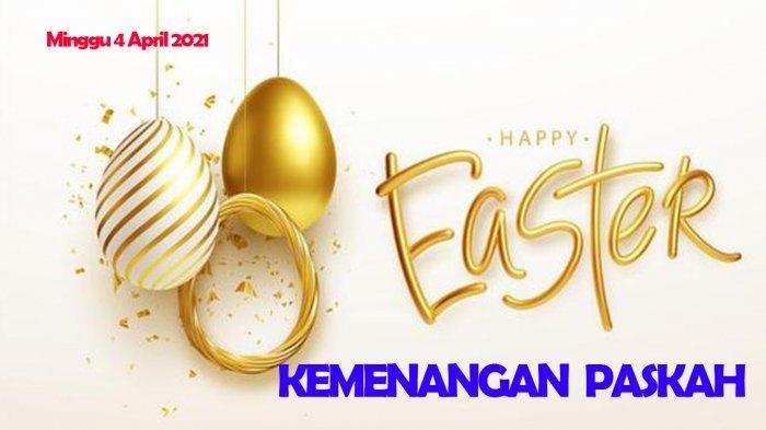 Ucapan Paskah Dalam Bahasa Indonesia dan Inggris Kirim ke Media Sosialmu