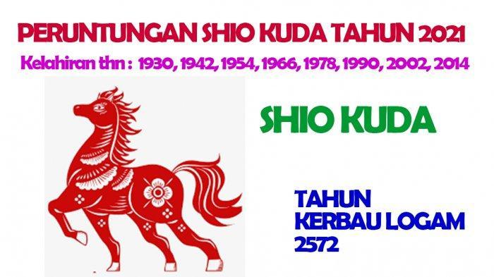 Shio Kuda dimiliki oleh mereka yang lahir Tahun : 1930, 1942, 1954, 1966, 1978, 1990, 2002, 2014