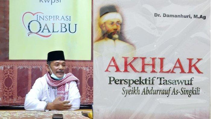 Pakar Tasawuf UIN Ar Raniry, Dr Damanhuri Basyir, M.Ag dan buku karyanya