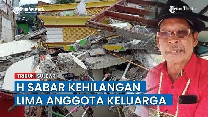 Harta Cuma Titipan, Haji Sabar Saksikan Rumah Mewahnya Ambruk Diguncang Gempa Mamuju, Mengaku Ikhlas