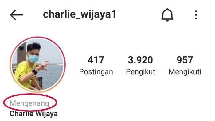 Reaksi Charlie Wijaya saat Akun Instagramnya Ditandai Pengguna Sudah Meninggal