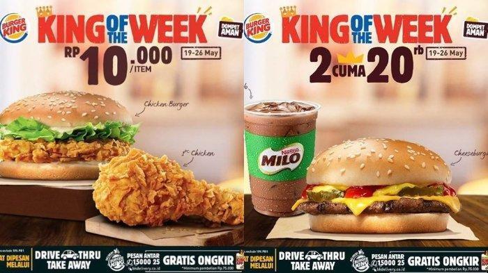 Promo Burger King Bertajuk King Of The Week: Mulai Rp 5 Ribu, Beli Cheese Burger Cuma Rp 10 Ribu