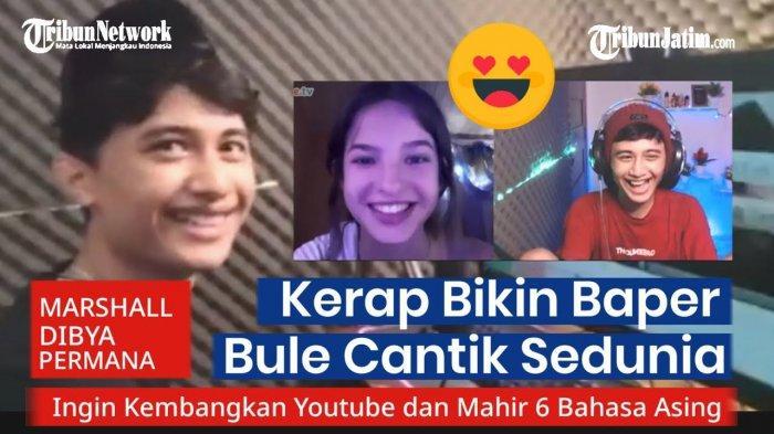 Pengakuan YouTuber Bondowoso Marshall Dibya Bikin Baper Cewek Bule, Modal Bisa Bahasa Asing & Ome TV