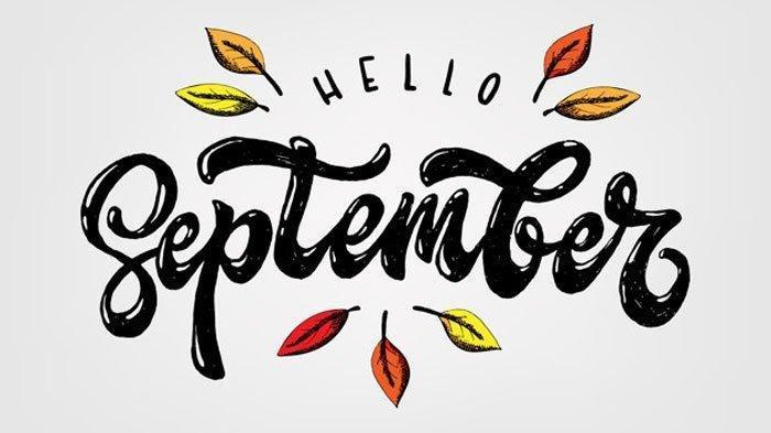 40 Kata Bijak tentang Bulan September, Cocok Buat Update Status Memeriahkan Welcome September