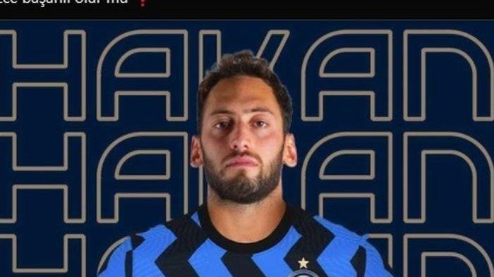 Hakan Calhanoglu Si Ular Biru : Diam-diam Negosiasi dengan Inter Tanpa Sepengetahuan AC Milan